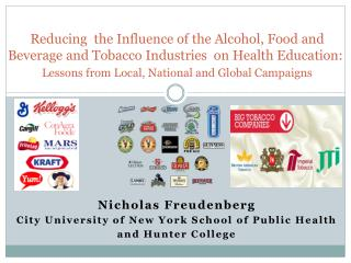 Nicholas Freudenberg  City University of New York School of Public Health   and Hunter College