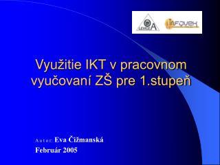 Vyu itie IKT v pracovnom vyucovan  Z  pre 1.stupen