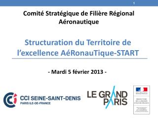 Structuration du Territoire de l'excellence AéRonauTique-START