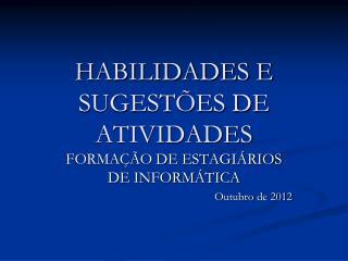 HABILIDADES E SUGESTÕES DE ATIVIDADES