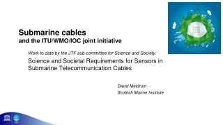Submarine cables and the ITU/WMO/IOC joint initiative