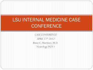 LSU INTERNAL MEDICINE CASE CONFERENCE