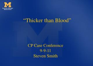 CP Case Conference  9-9-11 Steven Smith