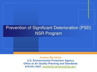 Prevention of Significant Deterioration (PSD) NSR Program