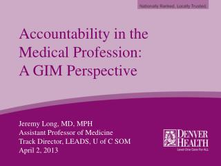 Accountability in the Medical Profession: A GIM Perspective
