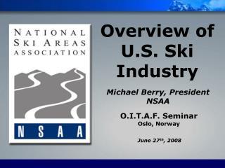 Overview of U.S. Ski Industry