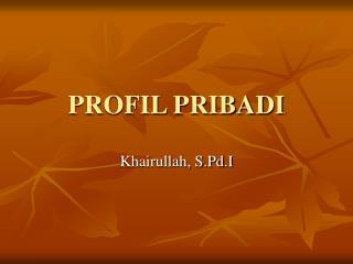 PROFIL PRIBADI