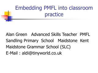 Embedding PMFL into classroom practice