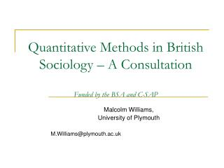 Quantitative Methods in British Sociology   A Consultation  Funded by the BSA and C-SAP