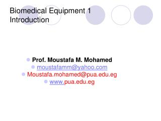 Biomedical Equipment 1 Introduction