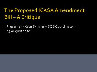 The Proposed ICASA Amendment Bill – A Critique