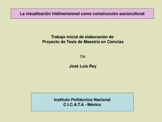 La visualización tridimensional como construcción sociocultural