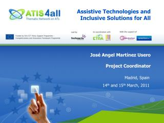 Assistive Technologies and Inclusive Solutions for All