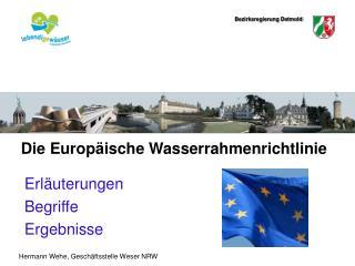 Die Europ ische Wasserrahmenrichtlinie