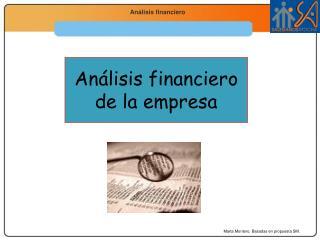 Análisis financiero  de la empresa