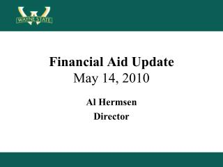 Financial Aid Update May 14, 2010