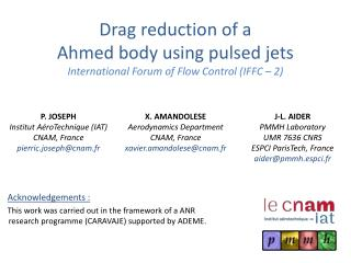 Drag reduction of a  Ahmed body using pulsed jets International Forum of Flow Control (IFFC – 2)
