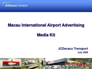 Macau International Airport Advertising Media Kit