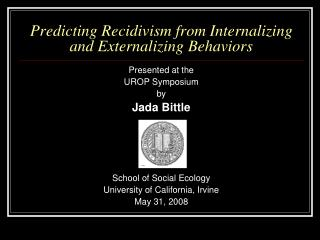 Predicting Recidivism from Internalizing and Externalizing Behaviors