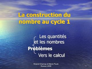 La construction du nombre au cycle 1