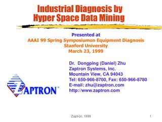 Industrial Diagnosis by  Hyper Space Data Mining