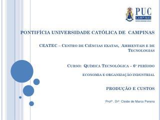 Profª . Drª  Cleide de Marco Pereira