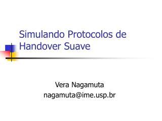 Simulando Protocolos de Handover Suave