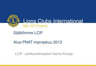 Säätiömme LCIF Alue PNAT marraskuu 2013