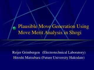 Plausible Move Generation Using Move Merit Analysis in Shogi