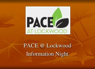 PACE  Lockwood Information Night