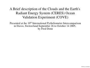 A Brief description of the Clouds and the Earth's  Radiant Energy System (CERES) Ocean