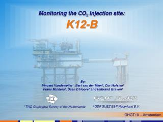 Monitoring the CO 2  Injection site: K12-B