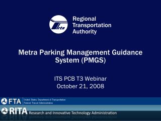 Metra Parking Management Guidance System (PMGS)