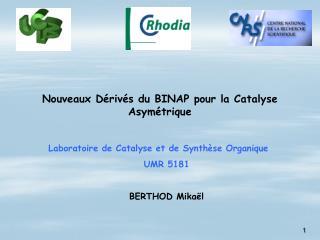 Nouveaux Dérivés du BINAP pour la Catalyse Asymétrique