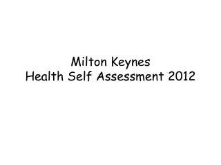 Milton Keynes Health Self Assessment 2012