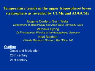 Temperature trends in the upper troposphere/ lower stratosphere as revealed by CCMs and AOGCMs