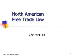 North American  Free Trade Law