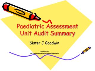 Paediatric Assessment Unit Audit Summary