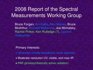 2008 Report of the Spectral Measurements Working Group