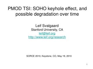 PMOD TSI: SOHO keyhole effect, and possible degradation over time