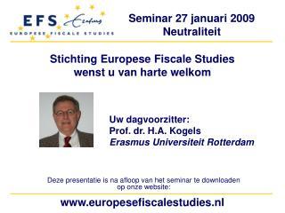 Stichting Europese Fiscale Studies wenst u van harte welkom