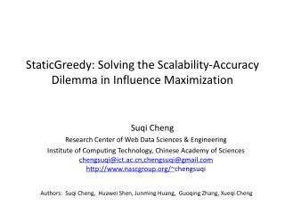 StaticGreedy: Solving the Scalability-Accuracy Dilemma in Influence Maximization