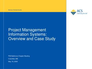 Project Management Information Systems: Overview and Case Study