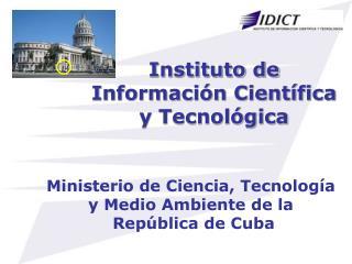 Instituto de  Información Científica  y Tecnológica
