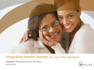Integrated Health Homes  For Iowa Plan Members