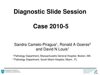 Diagnostic Slide Session  Case 2010-5
