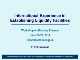 International Experience in  Establishing Liquidity Facilities
