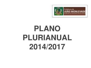 PLANO PLURIANUAL 2014/2017