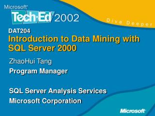 ZhaoHui Tang Program Manager  SQL Server Analysis Services Microsoft Corporation