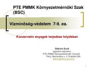 Vízminőség-védelem  7-9. ea.